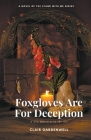 Foxgloves Are For Deception Cover Image
