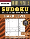 Hard Sudoku: 300 SUDOKU hard to extreme difficulty with answers Brain Puzzles Books for Expert and Activities Book for adults (hard Cover Image