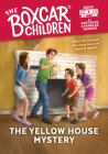 The Yellow House Mystery (The Boxcar Children Mysteries #3) Cover Image