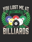 You Lost Me At I Dont Play Billiards: Planner Weekly and Monthly for 2020 Calendar Business Planners Organizer For To do list 8,5