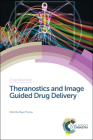 Theranostics and Image Guided Drug Delivery (Drug Discovery #63) Cover Image