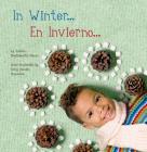In Winter / En Invierno (Seasons/Estaciones) Cover Image