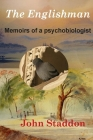 The Englishman: Memoirs of a Psychobiologist Cover Image