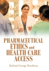 Pharmaceutical Ethics and Health Care Access Cover Image