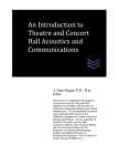 An Introduction to Theatre and Concert Hall Acoustics and Communications Cover Image