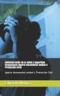 Administración de la Salud y Seguridad Ocupacional (Aporte documental unidad 4 Protección Civil): Aporte documental unidad 4 Protección Civil Cover Image