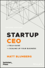 Startup CEO: A Field Guide to Scaling Up Your Business (Techstars) Cover Image