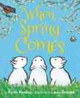 When Spring Comes Board Book Cover Image