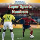 Super Sports Numbers: Understand Place Value (Rosen Math Readers) Cover Image