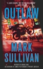 Outlaw: A Robin Monarch Novel (Robin Monarch Thrillers #2) Cover Image