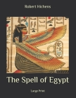 The Spell of Egypt: Large Print Cover Image