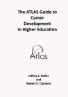 The ATLAS Guide to Career Development in Higher Education Cover Image