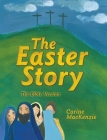 The Easter Story: The Bible Version Cover Image