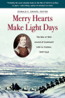 Merry Hearts Make Light Days: The War of 1812 Journal of Lieutenant John Le Couteur, 104th Foot Cover Image