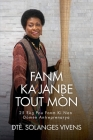 Fanm Ka Janbe Tout Mòn: 25 Règ Pou Fanm KI Nan Domèn Antreprenarya Cover Image