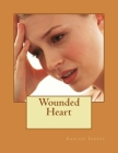 Wounded Heart (Breaking Free #1) Cover Image