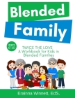 Twice the Love: A Workbook for Kids in Blended Families (Helping Kids Heal #4) Cover Image