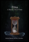 Etna - A Murder Out of Time Cover Image