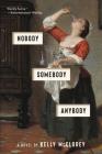 Nobody, Somebody, Anybody: A Novel Cover Image