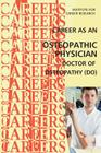 Career as an Osteopathic Physician: Doctor of Osteopathy (DO) Cover Image