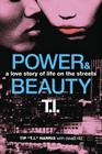 Power & Beauty: A Love Story of Life on the Streets Cover Image