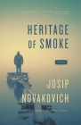 Heritage of Smoke Cover Image