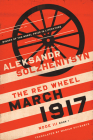 March 1917: The Red Wheel, Node III, Book 1 (Center for Ethics and Culture Solzhenitsyn) Cover Image