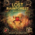 The Lost Rainforest: Rumi's Riddle Cover Image