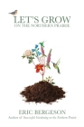 Let's Grow on the Northern Prairie Cover Image