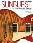 Sunburst: How the Gibson Les Paul Standard Became a Legendary Guitar Cover Image