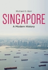 Singapore: A Modern History Cover Image