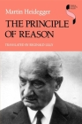 The Principle of Reason (Studies in Continental Thought) Cover Image