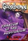 Phantom of the Auditorium (Goosebumps (Pb Unnumbered)) Cover Image