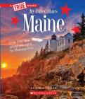 Maine (A True Book: My United States) Cover Image