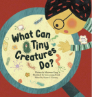 What Can Tiny Creatures Do?: Microorganisms (Science Storybooks) Cover Image