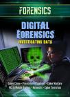 Digital Forensics: Investigating Data Cover Image