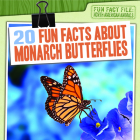 20 Fun Facts about Monarch Butterflies Cover Image
