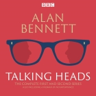 The Complete Talking Heads: The Classic BBC Radio 4 Monologues Plus a Woman of No Importance Cover Image