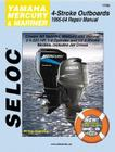 Yamaha, Mercury, & Mariner Outboards, All 4 Stroke Engines, 1995-2004 Cover Image