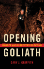Opening Goliath: Danger and Discovery in Caving Cover Image