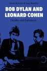 Bob Dylan and Leonard Cohen: Deaths and Entrances Cover Image