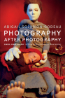 Photography After Photography: Gender, Genre, History Cover Image