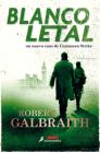 Blanco Letal / Lethal White Cover Image