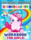 100 sight Words Kindergarten Workbook for Girls: Top 100 High-Frequency Sight words for preschoolers and kindergarteners ages 4-6 years old Cover Image