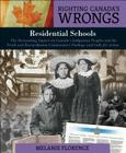 Righting Canada's Wrongs: Native Residential Schools Cover Image