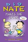 Big Nate Makes the Grade Cover Image