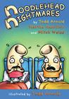 Noodlehead Nightmares (Noodleheads #1) Cover Image