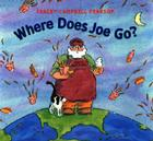 Where Does Joe Go? Cover Image