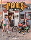 Pearls Hogs the Road: A Pearls Before Swine Treasury Cover Image