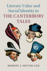 Literary Value and Social Identity in the Canterbury Tales (Cambridge Studies in Medieval Literature #108) Cover Image